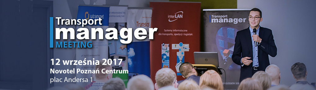 Transport Manager Meeting 12.09.17 r. Poznań